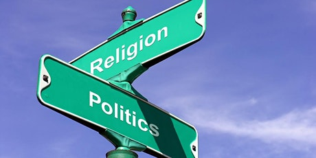 Politics and Religion tickets