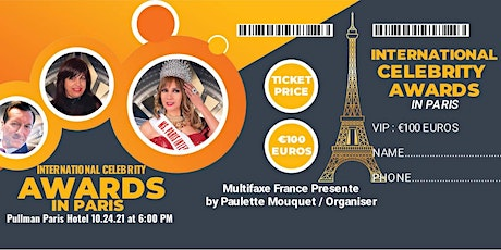 TICKETS VIP  GUESTS   at the  International Celebrity Awards Paris  2021 tickets