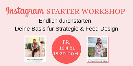 Instagram Starter Workshop – Deine Basis für Strategie & Feed Design Tickets