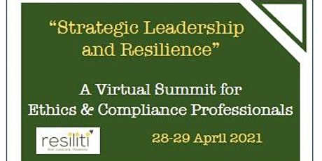 Strategic Leadership and Resilience for Ethics & Compliance Professionals tickets