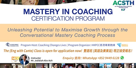 Mastery in Coaching - ICF ACSTH Coach Training Program tickets