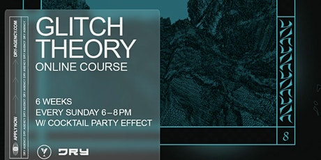 Glitch Theory Online Course tickets