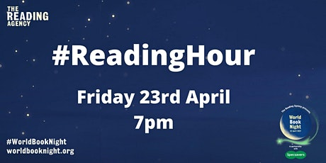 #ReadingHour on World Book Night - silent reading and then some booky chat tickets