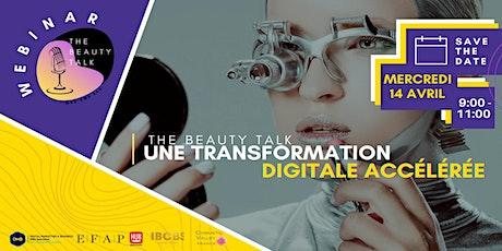 The Beauty Talk: Une Transformation Digitale Accélérée billets