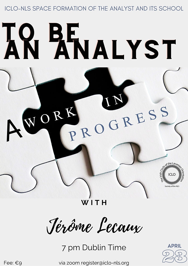 """ICLO - NLS - """"To Be an Analyst - A Work in Progress"""" with Jérôme Lecaux image"""