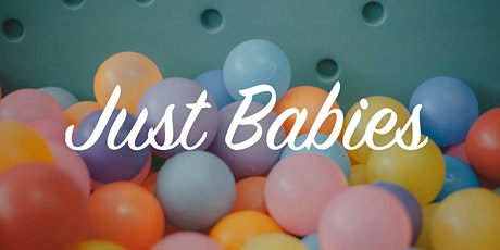 Just Babies - 1.30pm on Tuesdays tickets