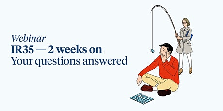 IR35 – two weeks on: your questions answered tickets