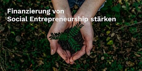 Finanzierung von Social Entrepreneurship: Workshopreihe und Konferenz Tickets