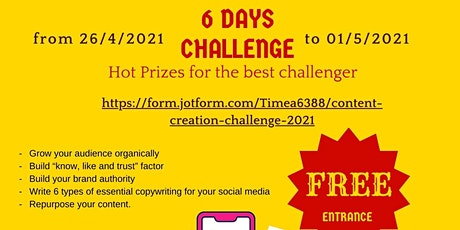 Content Creation for social media - 6 days free challenge tickets