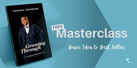 Free Book Masterclass - Going from Basic Idea to Best Seller tickets