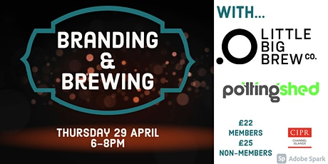 Branding and Brewing  with Little Big Brew Co. and The Potting Shed tickets
