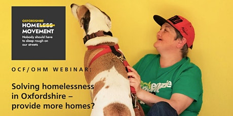 OCF/OHM webinar: Solving homelessness in Oxfordshire – provide more homes? tickets
