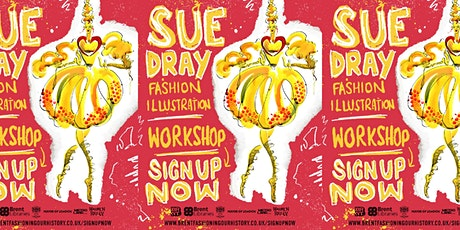 Fashion Illustration Workshop hosted by Sue Dray & Fashioning our History tickets