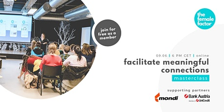 facilitate meaningful connections | the female factor masterclass tickets