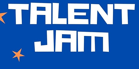 Talent Jam 2! tickets