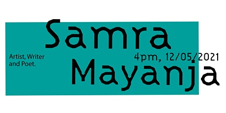Community Engaged Creative Practice Talk Series:  Samra Mayanja tickets