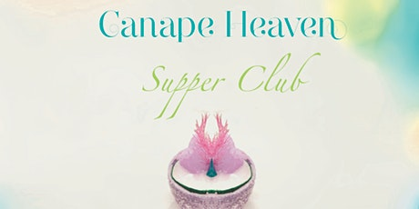 Canape Heaven Supper Club tickets