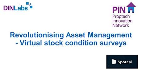 DINLabs: Revolutionising Asset Management - Virtual Stock Condition Surveys tickets