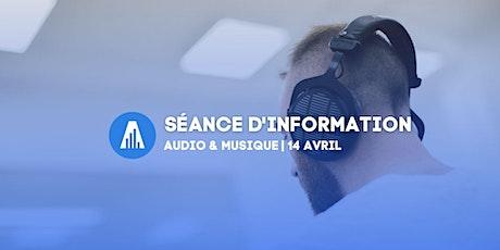 Séance d'information Audio & Musique tickets