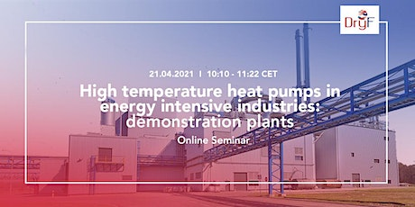 High Temperature Heat pumps in energy intensive industries: tickets