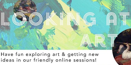 Looking at Art - Springboard Sessions (Children & Families) 3 Days tickets
