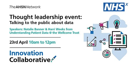 NHSX Innovation Collaborative:Talking to the public about data tickets