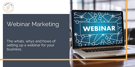 Webinar Marketing: How to set up an engaging webinar for your business tickets