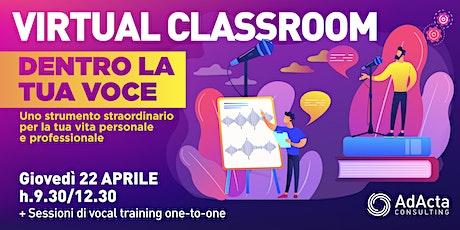 Virtual Classroom | Dentro la tua voce biglietti