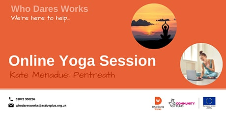 Who Dares Works: Online Yoga session tickets