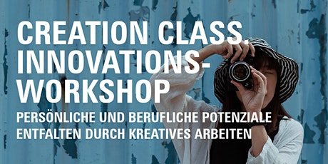 Creation Class. Innovationsworkshop Tickets