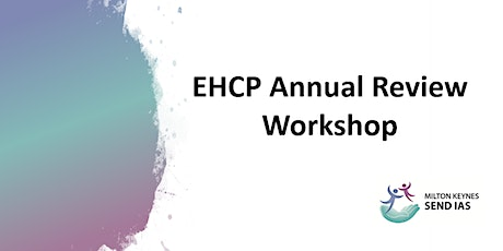 EHCP Annual Review Workshop - Microsoft Teams tickets