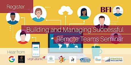 Building and Managing Successful Remote Teams Seminar tickets