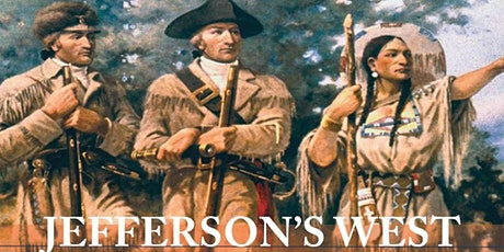 Lessons Learned About Jefferson's West - Panel Discussion tickets