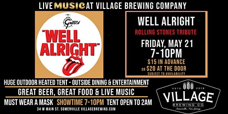 Well Alright: The Rolling Stones Tribute @Village Brewing Company! tickets