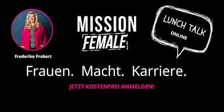 Lunch-Talk: Mehr Frauen in Führung! Konkrete Maßnahmen für Ihr Unternehmen Tickets