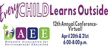 12th Annual DAEE Environmental Education Conference (Virtual) tickets