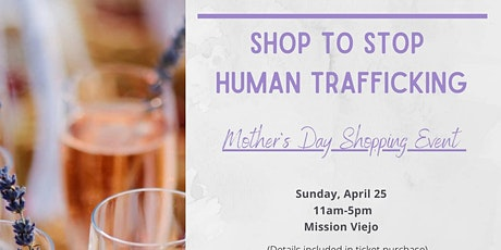 Mother's Day Shopping Event to Fight Human Trafficking tickets