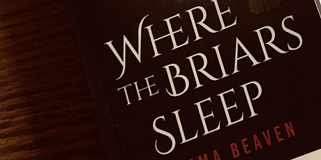 Where the Briars Sleep RELEASE! tickets