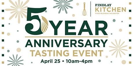 Findlay Kitchen 5-Year Anniversary Tasting Event tickets