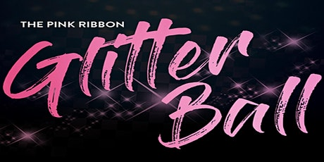 Pink Ribbon Glitter Ball  - Includes 3 course dinner, Band & Charity Raffle tickets