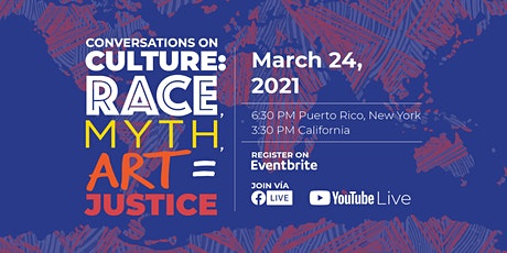 CONVERSATIONS ON CULTURE: RACE, ART, MYTH = JUSTICE tickets