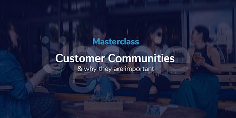 Why brands are building customer communities tickets
