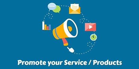 How to Promote Your Business, Products & Services Online tickets