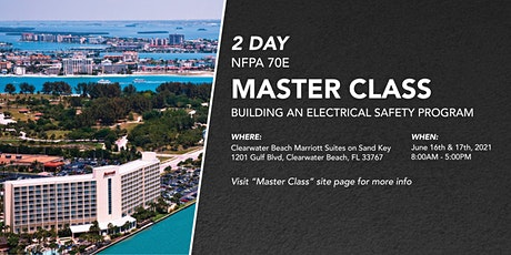 2 Day NFPA 70E Master Class | Building An Electrical Safety Program tickets