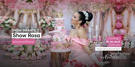 Show Rosa entradas