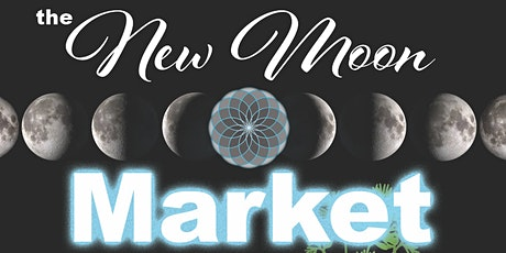 the New Moon Market series tickets