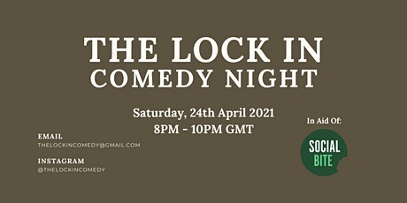 The Lock In: Comedy Night in aid of The Social Bite tickets