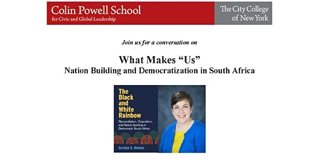 """What Makes """"US"""" Nation Building and Democratization in South Africa tickets"""