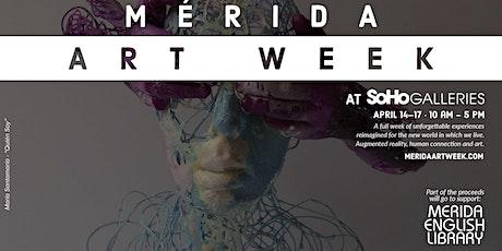 Merida Art Week - SoHo Galleries tickets