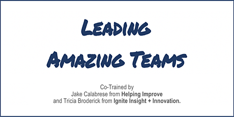 Agile Leadership: Leading Amazing Teams [LAT] - Virtual tickets